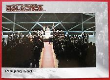 BATTLESTAR GALACTICA - Premiere Edition - Card #21 - Playing God