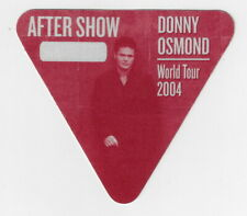 Donny Osmond - Tour 2004 / Unused Otto Satin Cloth After Show Backstage Pass !