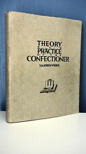 THEORY AND PRACTIVE OF THE CONFECTIONER - ERICH WEBER - PATISSERIE