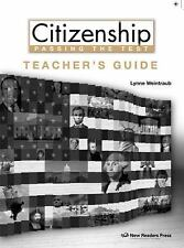 Citizenship : Passing the Test Teacher's Guide by New Readers Press (2016,...