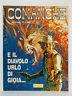 91479 Grandi Eroi n. 5 - Comanche E il diavolo urlò di gioia... - Comic Art 1986