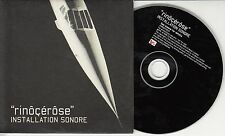 RINOCEROSE Installation Sonore 1999 UK 10-track promo CD