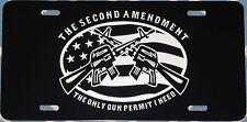 Auto License Plate  2nd Amendment Gun Permit   truck car tag