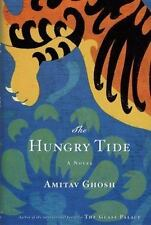 The Hungry Tide by Ghosh, Amitav , Hardcover