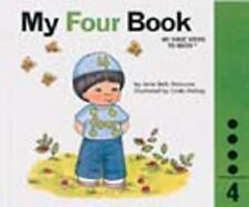 NEW - My Four Book : My Number Books Series by Moncure, Jane Belk