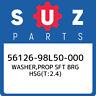 56126-98L50-000 Suzuki Washer,prop sft brg hsg(t:2.4) 5612698L50000, New Genuine