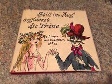 """Mid Century German Song Book """"Still im Aug' erglänzt die Tränce"""" Bele Bachem"""