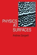 Physics at Surfaces by Andrew Zangwill (1988, Paperback)
