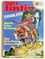 BD SUPER TINTIN INSOLITE N°35 de 1986 / MODESTE et POMPON JUGURTHA  CUBITUS