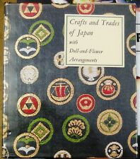 Crafts and Trades of Japan with Doll-and-Flower Arrangements Japanese Book 1964