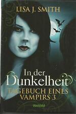 Tagebuch eines Vampirs, In der Dunkelheit von Lisa J. Smith Gebunden Band 3