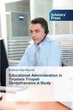Educational Administration in Tirumala Tirupati Devasthanams : A Study by...