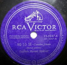 CUARTETO MANUEL JIMENEZ Latin 78 No Lo Se RCA VICTOR