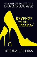 Revenge Wears Prada: the Devil Returns by Lauren Weisberger (Paperback) New Book