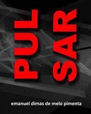 Pulsar by Emanuel Pimenta (2014, Paperback)