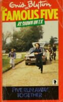 The Famous Five FIVE RUN AWAY TOGETHER, Blyton, Enid, Very Good Book