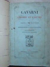 Jules de GONCOURT : GAVARNI l'homme et l'oeuvre, 1873. Fac similé d'autographe.
