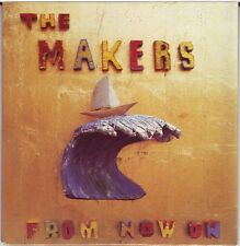 The Makers From Now On Australian card CD ex Split Enz