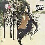 Joan Baez - Baptism [Remastered] (2004)