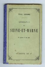 LIVRE GEOGRAPHIE de SEINE et MARNE ADOLPHE JOANNE 10ème Ed. 1907 PARIS HACHETTE