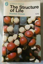 Vintage Pelican #A850 : THE STRUCTURE OF LIFE ROYSTON CLOWES ( PENGUIN IST 1967)