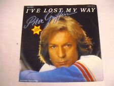 PETER FRIFFIN  I've Lost My Way  7 SP