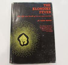 The Klondike Fever, by Pierre Berton - 1972, 13th Prtg., Vintage Hardcover Book