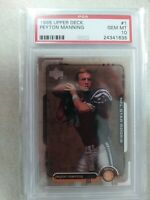 1998 Peyton Manning Upper Deck #1 Rookie RC HOF - Rare Low Pop PSA 10 🐐