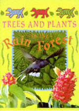 Trees and Plants in the Rain Forest (Deep in the Rain Forest) by Pirotta, Savio