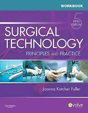 Workbook for Surgical Technology: Principles and Practice, 5e