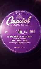 """NAT""""KING""""COLE 10""""78 TO THE ENDS OF THE EARTH/TOYLAND.CAPITOL (CL.14661)EX RARE"""