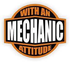 Mechanic With An Attitude Hard Hat Decal Toolbox Chest Helmet Sticker Label