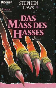 STEPHEN LAWS - DAS MASS DES HASSES / 9783426018712 / 1991 KNAUR / BUCH