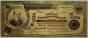 """1902 $10 First National Bank Connersville Novelty 24K Gold Plated Note 6"""" LG356"""
