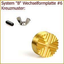 """Eine FORMPLATTE Wechselsystem """"B"""" / #6: KREUZMUSTER"""