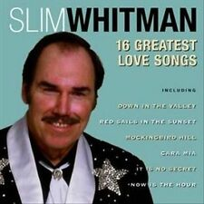 16 Greatest Love Songs by Slim Whitman (CD, Prism Leisure) UK Import/Crooner/New