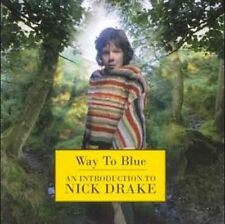 Way To Blue: An Introduction To Nick Drake - Nick Drake Ships in 24 hours!