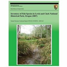 Inventory of Fish Species in Lewis and Clark National Historical Park, Oregon...