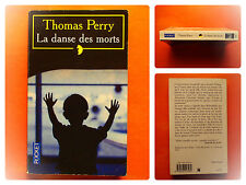 La danse des morts -Thomas Perry -Policier Pocket Fayard N° 11624