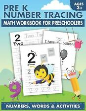 Pre K Number Tracing Math Workbook for Preschoolers: Simple Math for Toddlers