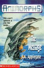 Good, The Message (Animorphs), Applegate, Katherine, Book