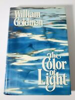 THE COLOR OF LIGHT by William Goldman Hardcover 1984 First Edition