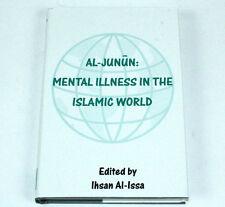 Al-Junun Mental Illness in the Islamic World (2000, Hardcover)