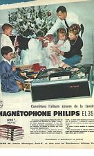 PUBLICITE ADVERTISING  1963  PHILIPS magnétophone ref EL 3551