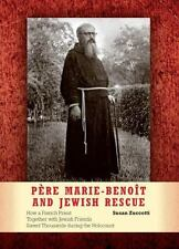 Père Marie-Benoît and Jewish Rescue: How a French Priest Together with-ExLibrary