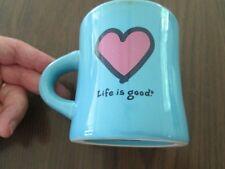 Life is Good Coffee Mug Tea Cup TEAL BLUE Like What You Do Heart