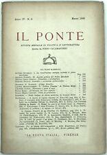 IL PONTE Rivista Mensile di Politica e Letteratura Anno IV n. 3 Marzo 1948