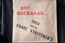 "Roy Buchanan Buch And The Snake Stretchers Ltd 350 Hessian bag 12"" vinyl LP New"