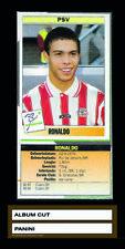 1995 PANINI ORIGINAL -album-cut Card Ronaldo Rookie - PSV Eindhoven