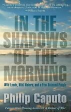 In the Shadows of the Morning: Wild Lands, Wild Waters, and a Few-ExLibrary